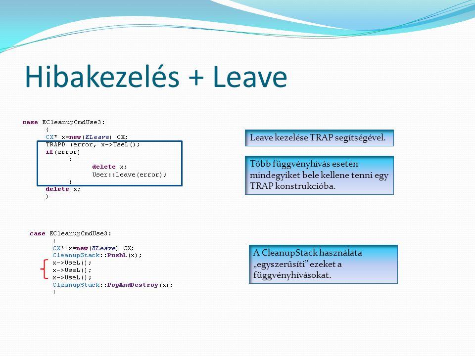 Hibakezelés + Leave Leave kezelése TRAP segítségével.