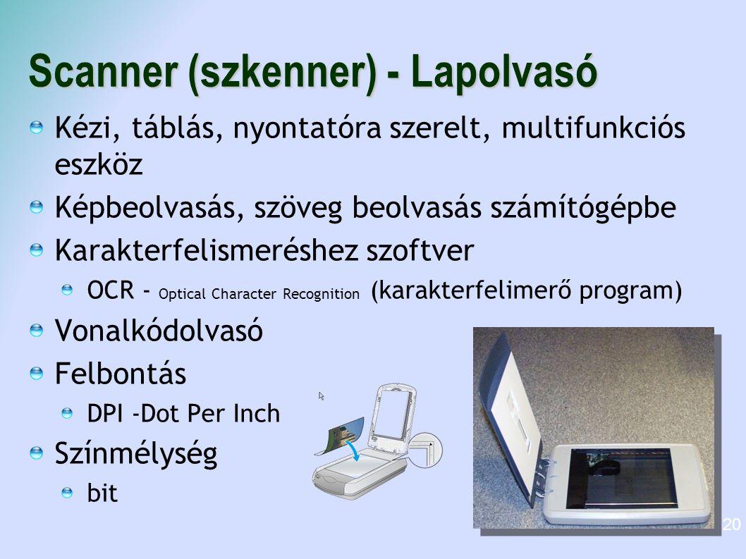 Scanner (szkenner) - Lapolvasó Kézi, táblás, nyontatóra szerelt, multifunkciós eszköz Képbeolvasás, szöveg beolvasás számítógépbe Karakterfelismeréshe