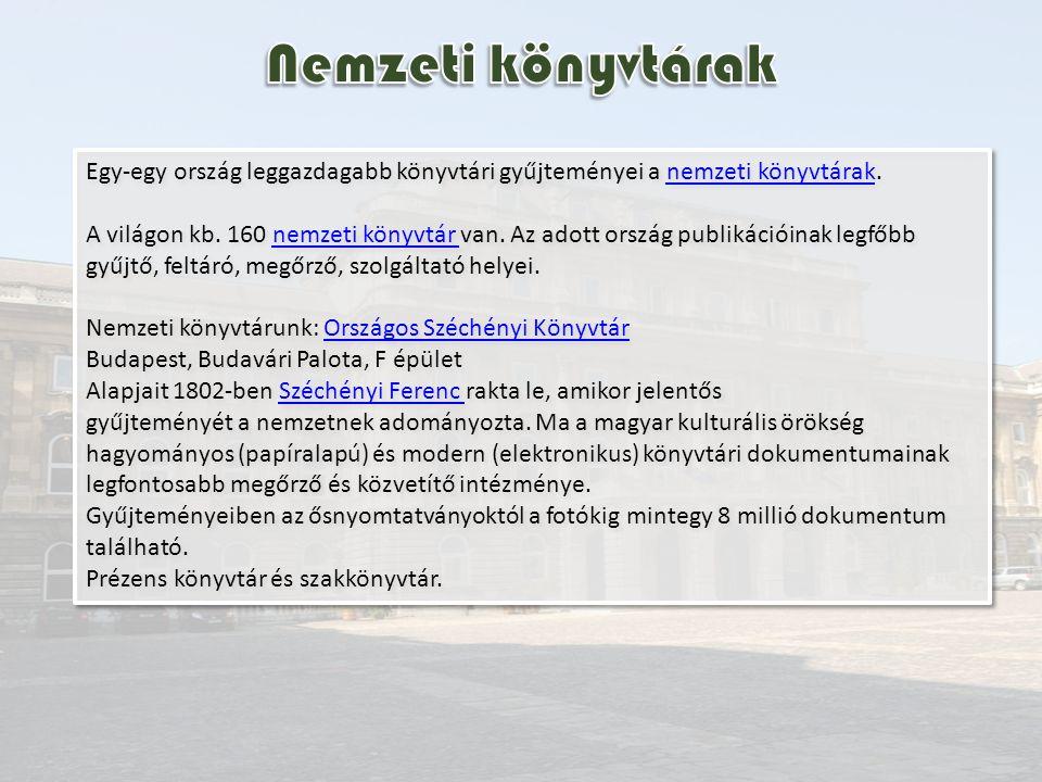 Hungarikum: a Magyarország mindenkori területén megjelent minden, továbbá a külföldön magyar nyelven, magyar szerzőtől, illetőleg magyar vonatkozású tartalommal keletkezett valamennyi dokumentum, függetlenül attól, hogy nyilvánosságra hozták-e vagy sem.