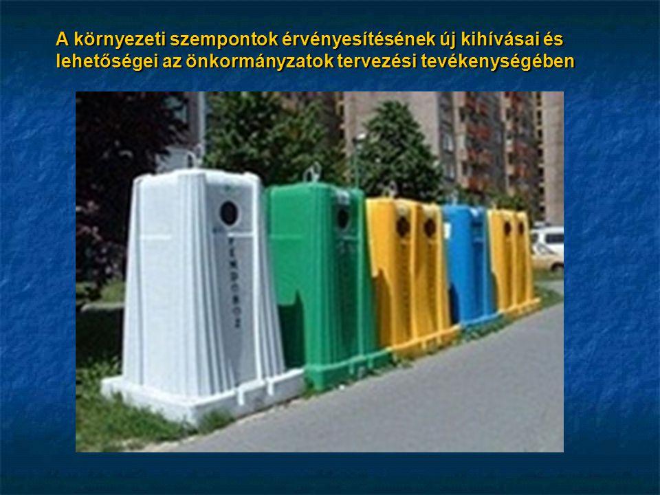 Mit tehetünk.I.A jelenlegi hazai környezet(védelm)i tervezési rendszer, valamint a Kvt.