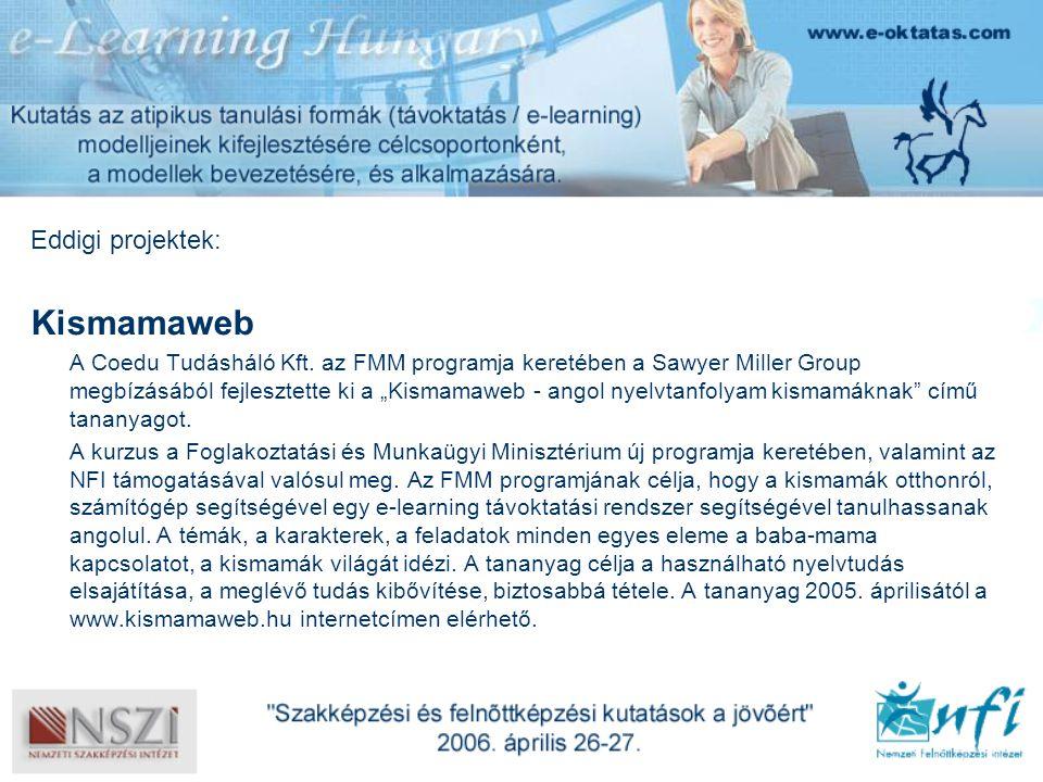 Eddigi projektek: Kismamaweb A Coedu Tudásháló Kft.