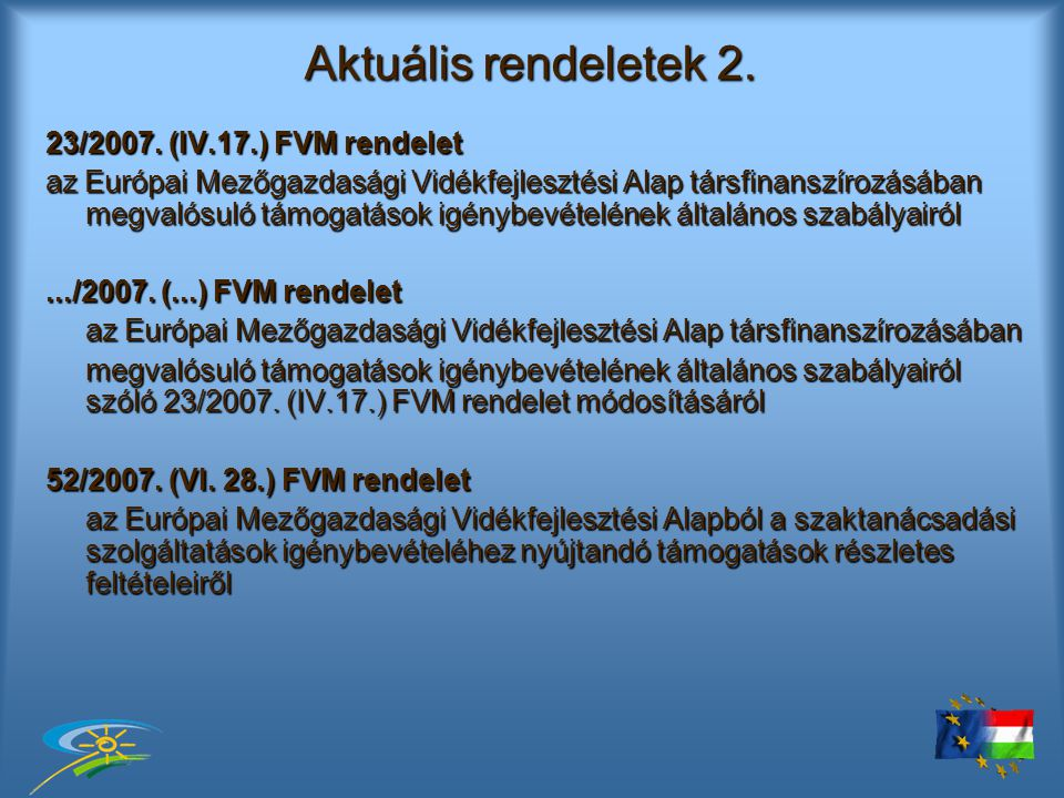 Aktuális rendeletek 2. 23/2007.