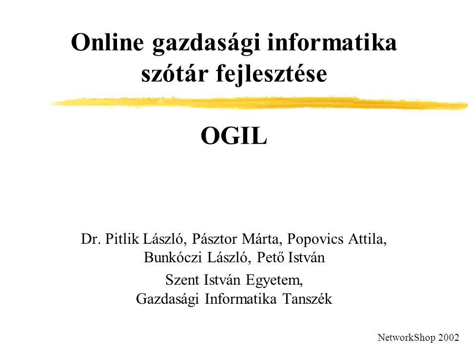 Online gazdasági informatika szótár fejlesztése OGIL Dr.