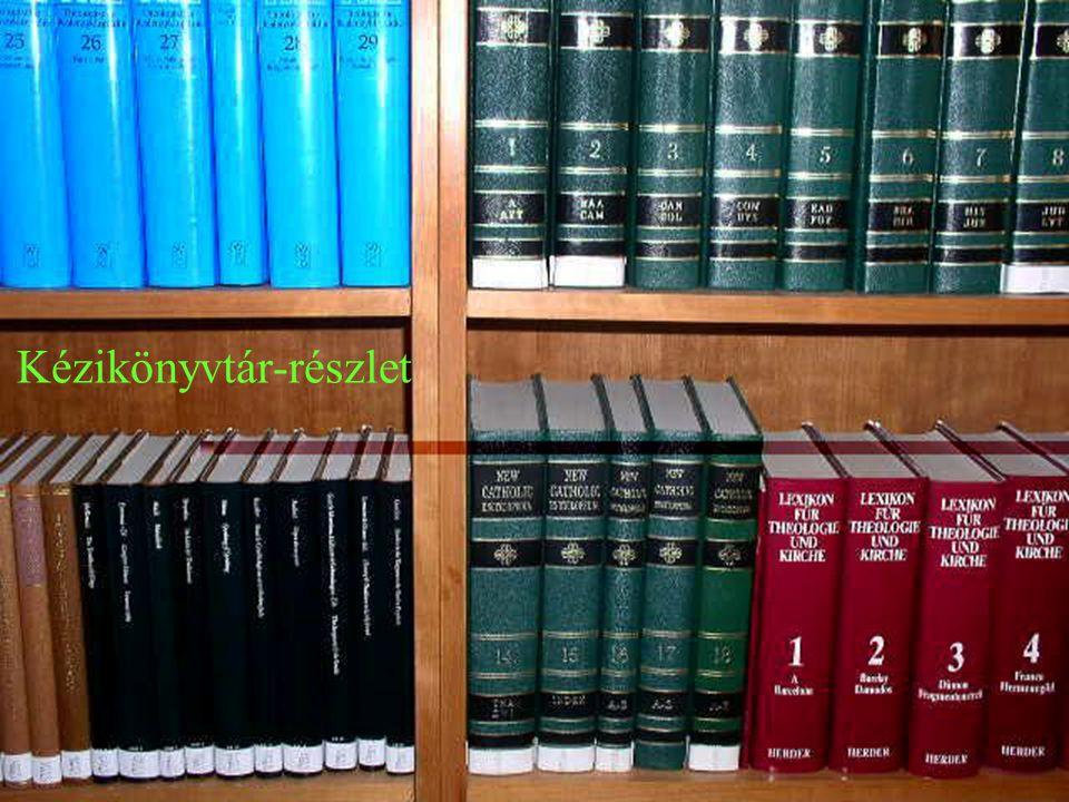 Könyv –7–70.000 kötet Folyóirat –9–9.800 kötet (380-féle kurrens) Különgyűjtemények (disszertációk, keleti gyűjtemény, patrisztikus gyűjtemény, kánonj