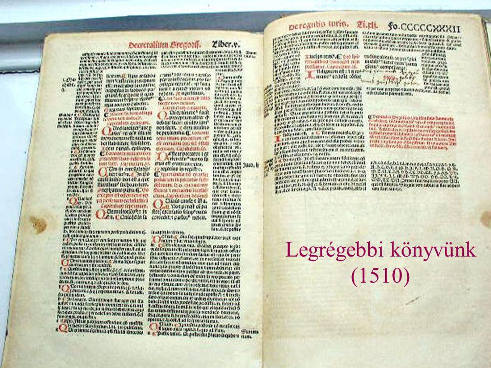 Régi könyveinkből Decretales Gregorii IX (1510) Pázmány Péter: Prédikációk (1695) Bollandi: Acta Sanctorum Ungariae (1744) A szentek életének rövid so