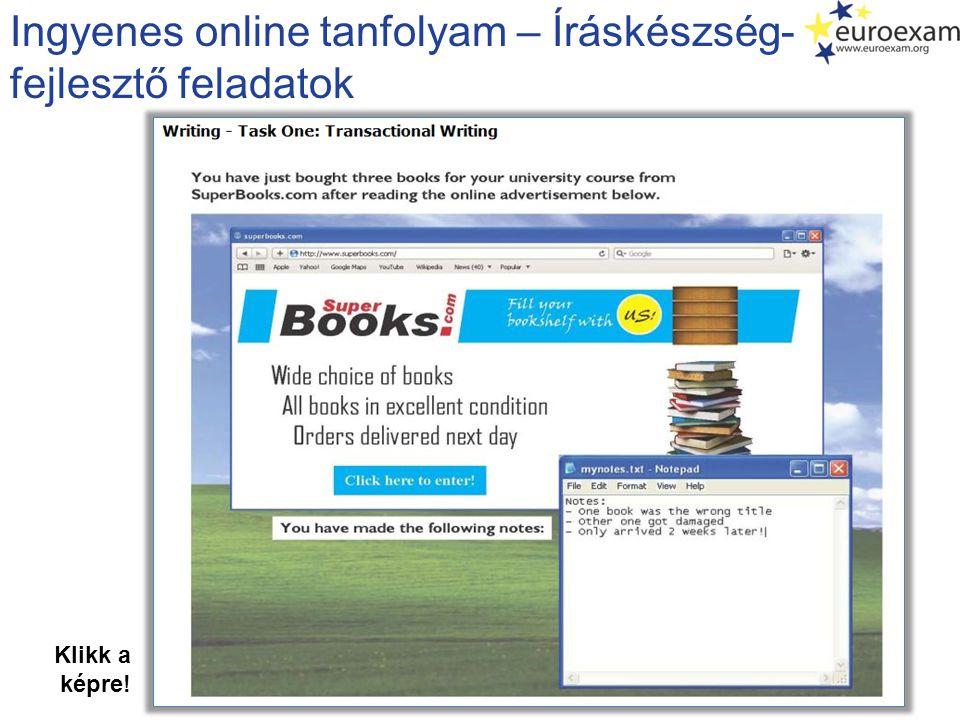 Ingyenes online tanfolyam – Íráskészség- fejlesztő feladatok Klikk a képre!