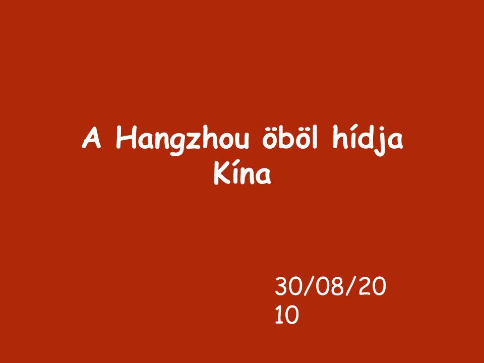 A Hangzhou öböl hídja Kína 30/08/20 10