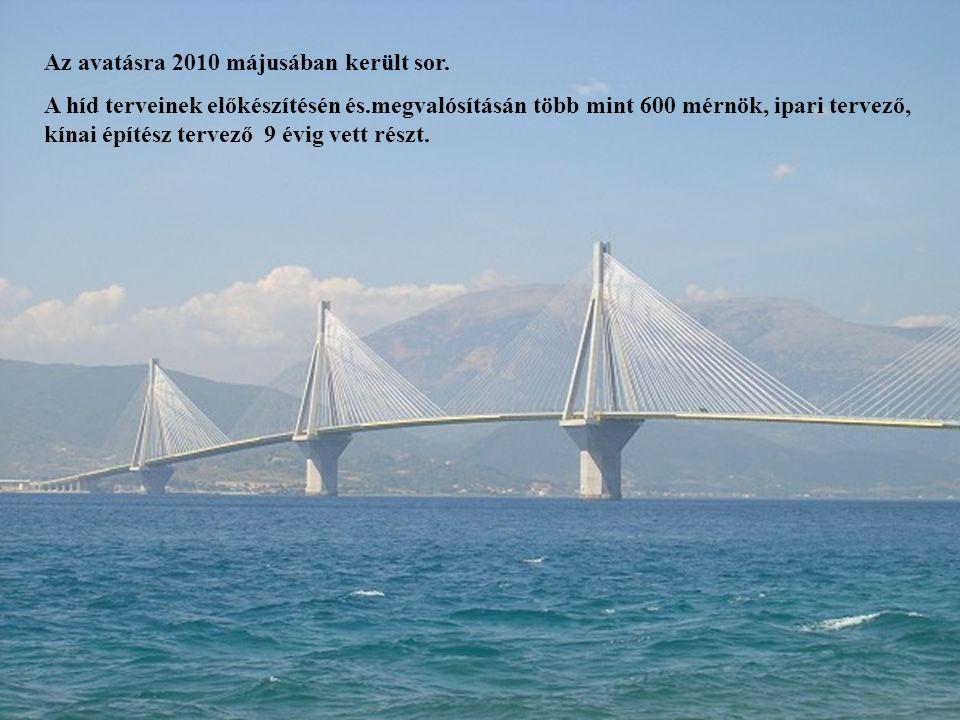 11 Az avatásra 2010 májusában került sor. A híd terveinek előkészítésén és.megvalósításán több mint 600 mérnök, ipari tervező, kínai építész tervező 9