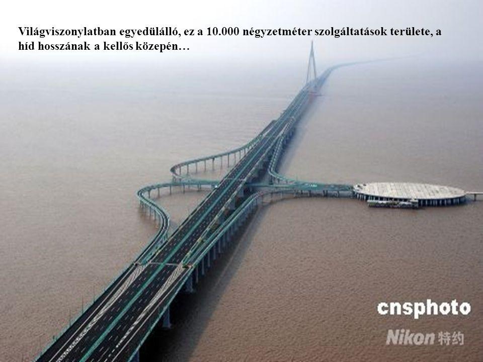 Világviszonylatban egyedülálló, ez a 10.000 négyzetméter szolgáltatások területe, a híd hosszának a kellős közepén…