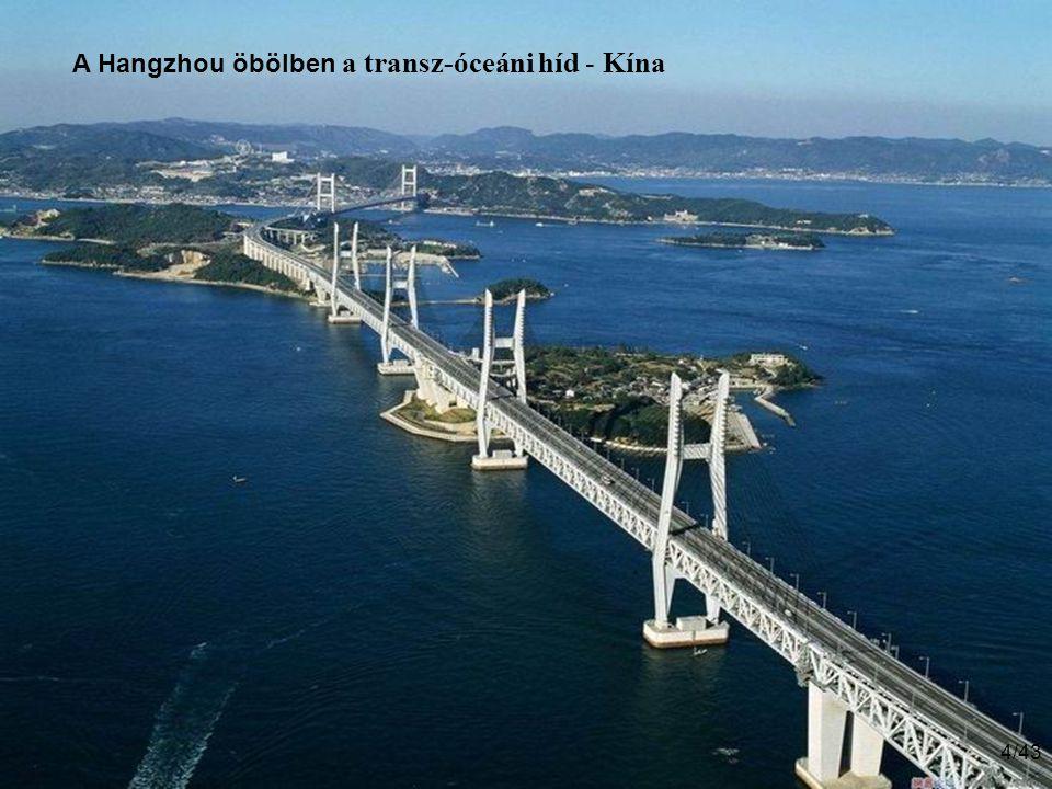 4/43 A Hangzhou öbölben a transz-óceáni híd - Kína