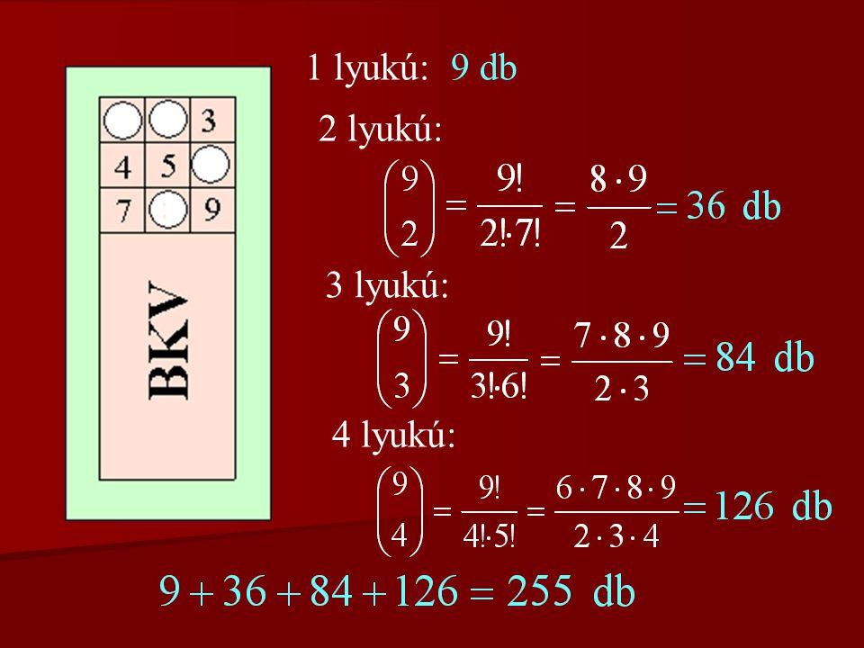 1. feladat Hányféleképpen lyukasz- tott BKV-jegy létezik, ha csak 1-, 2-, 3- és 4-lyukú jegyek vannak?