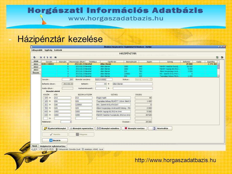 -Házipénztár kezelése http://www.horgaszadatbazis.hu