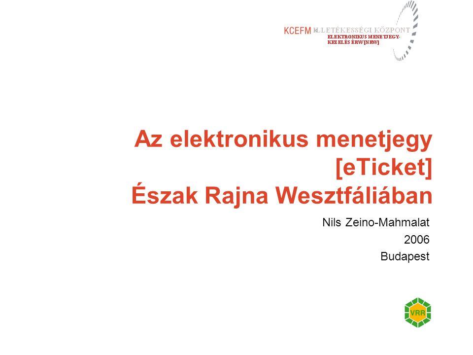 Az elektronikus menetjegy [eTicket] Észak Rajna Wesztfáliában Nils Zeino-Mahmalat 2006 Budapest