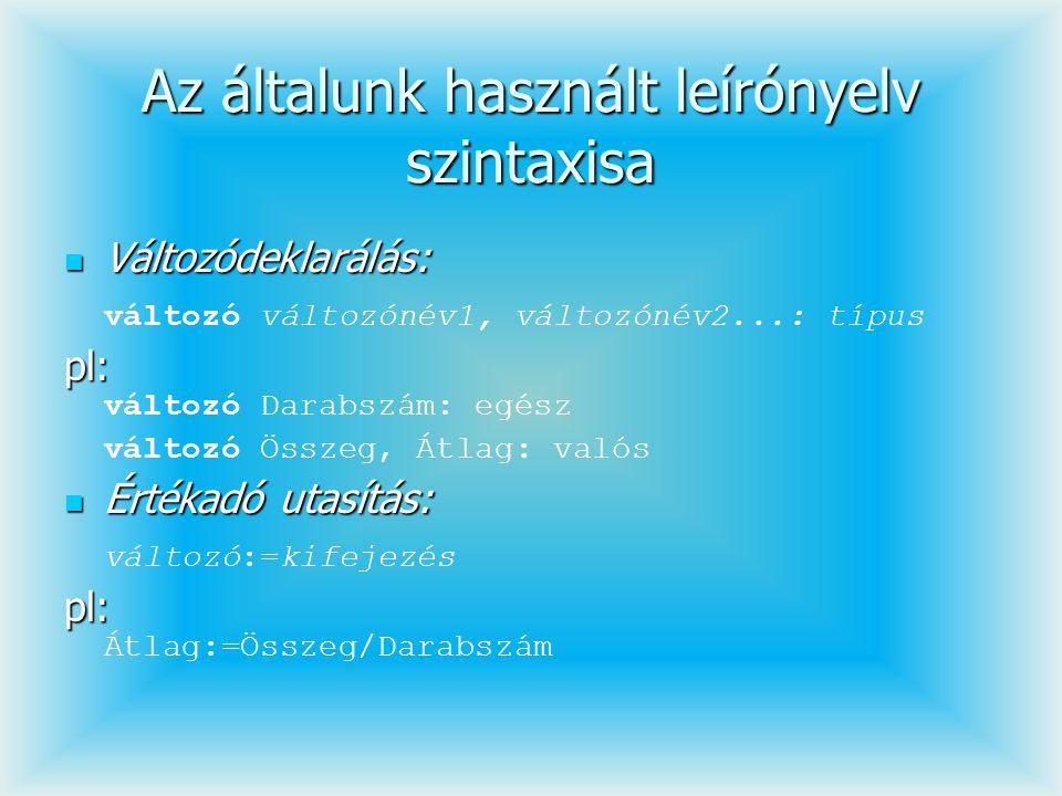 program Szetvalogatas; const Max=10; FolyoEv=2005; var Szul, Idosek, Fiatalok: array[1..Max]of word; i, IdosekSzama, FiatalokSzama: word; begin writeln( Írjon be ,Max, darab születési évet! ); for i:=1 to Max do readln(Szul[i]); FiatalokSzama:=0; IdosekSzama:=0; for i:=1 to Max do if FolyoEv-Szul[i]>60 then begin inc(IdosekSzama); Idosek[IdosekSzama]:=Szul[i]; end else begin inc(FiatalokSzama); Fiatalok[FiatalokSzama]:=Szul[i]; end; writeln( Az idősek: ); for i:=1 to IdosekSzama do writeln(Idosek[i]); writeln( A fiatalok: );; for i:=1 to FiatalokSzama do writeln(Fiatalok[i]); end.