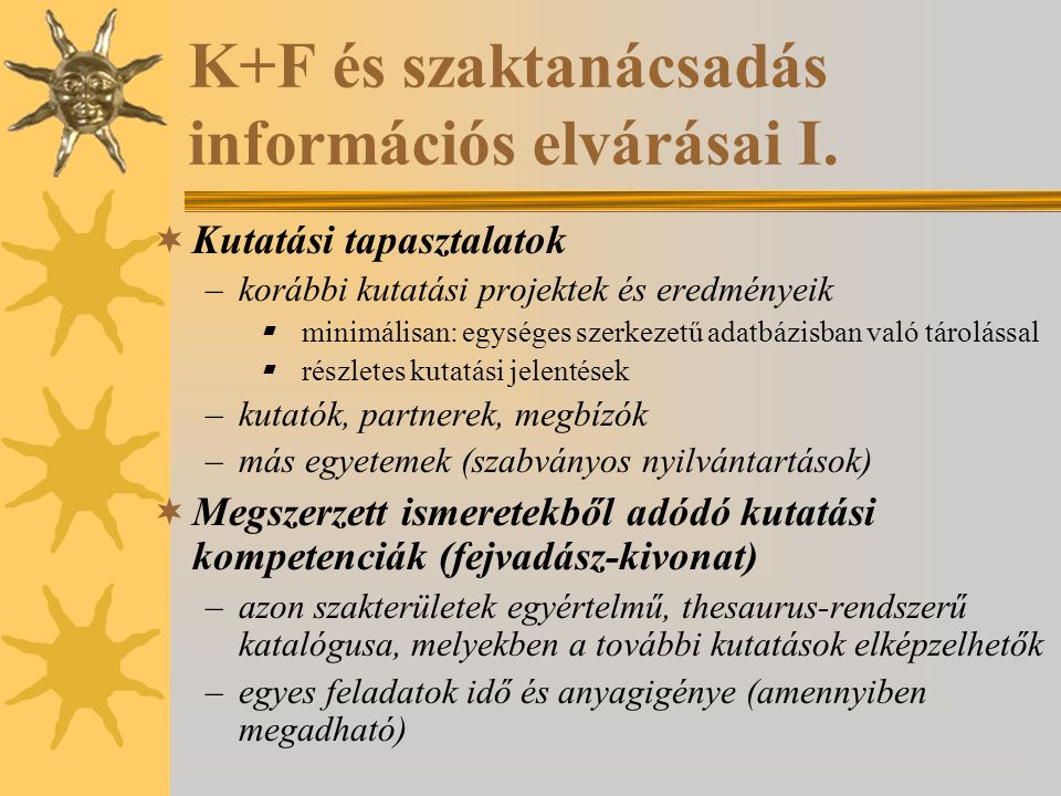 K+F és szaktanácsadás információs elvárásai I.