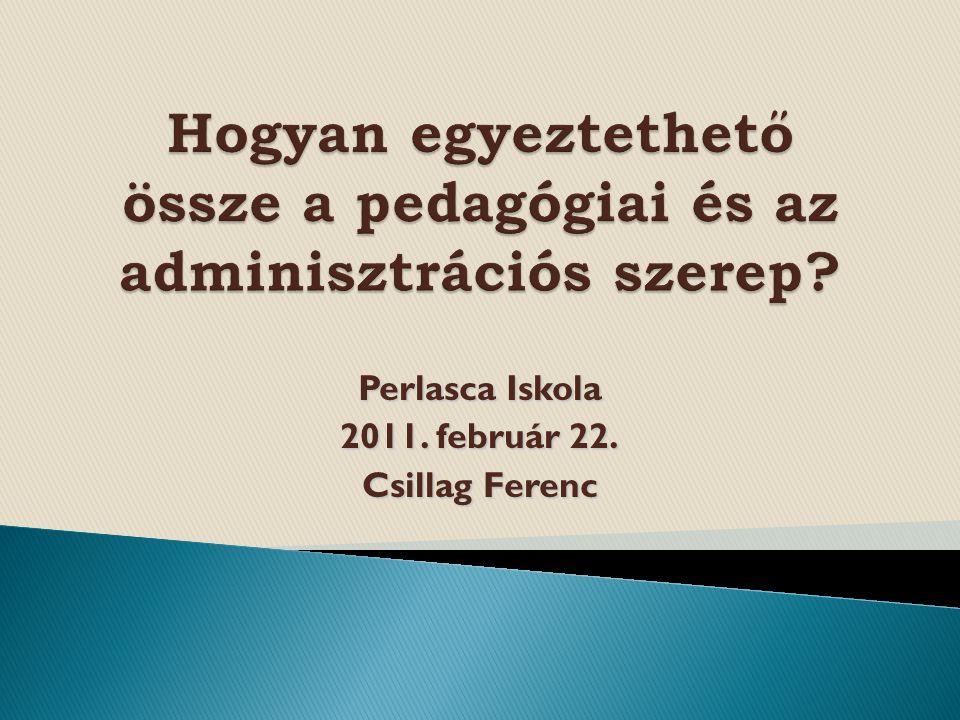 Perlasca Iskola 2011. február 22. Csillag Ferenc