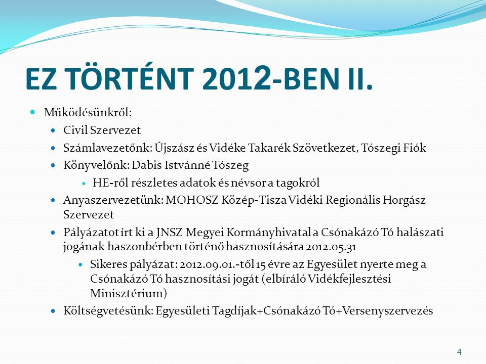 EZ TÖRTÉNT 2012-BEN III.