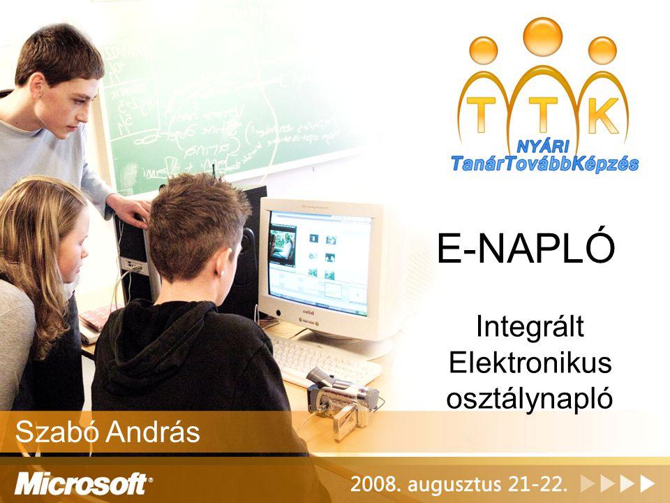 E-NAPLÓ Integrált Elektronikus osztálynapló Szabó András