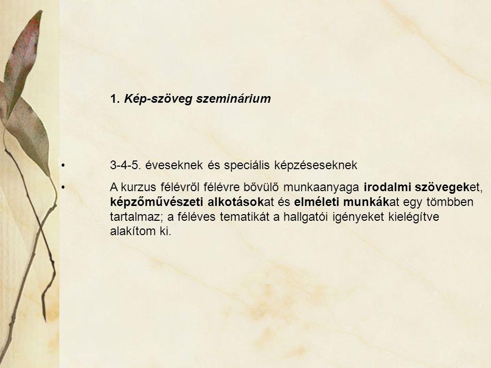 1. Kép-szöveg szeminárium 3-4-5.