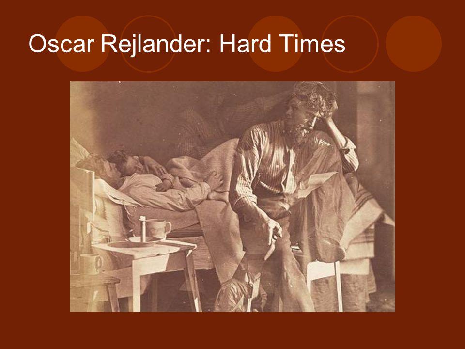 Oscar Rejlander: Hard Times