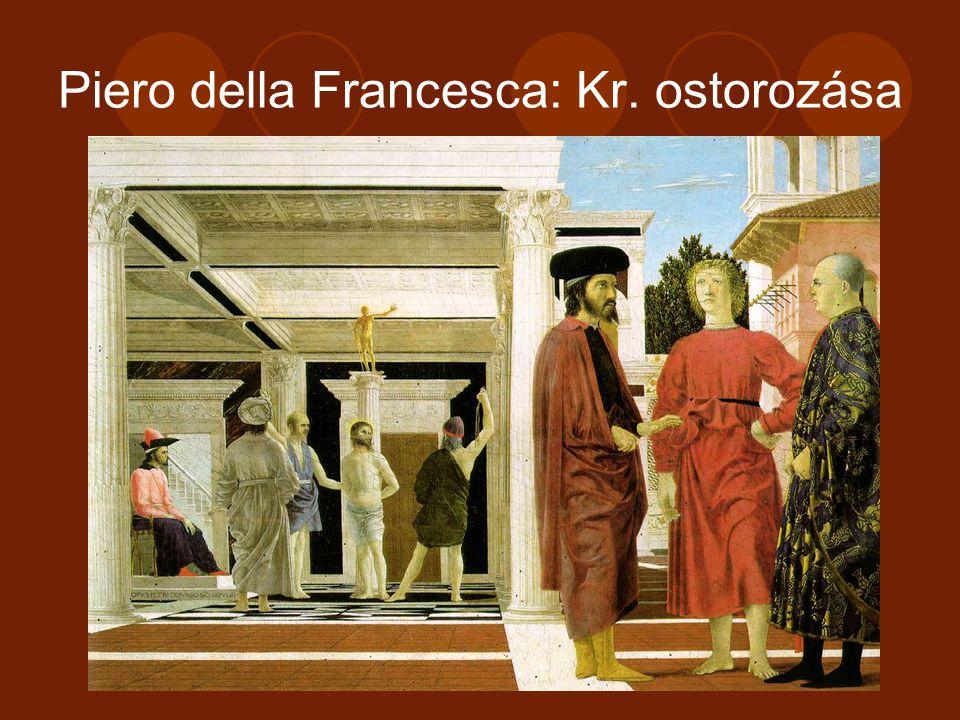 Piero della Francesca: Kr. ostorozása