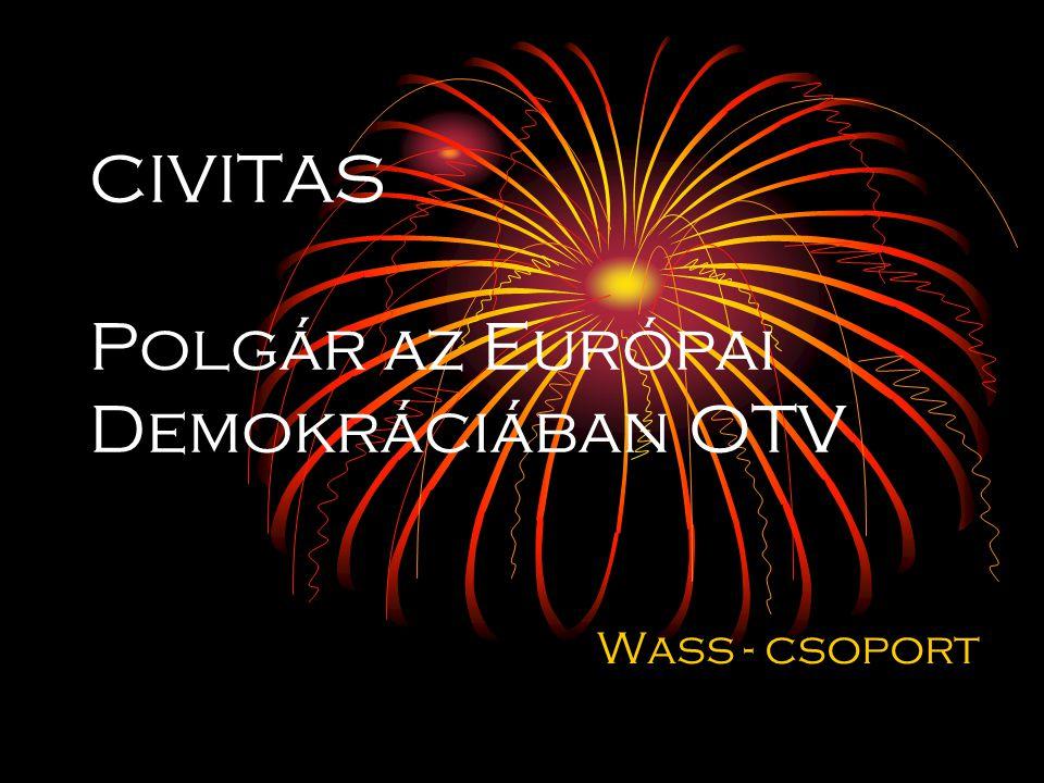 CIVITAS Polgár az Európai Demokráciában OTV Wass - csoport