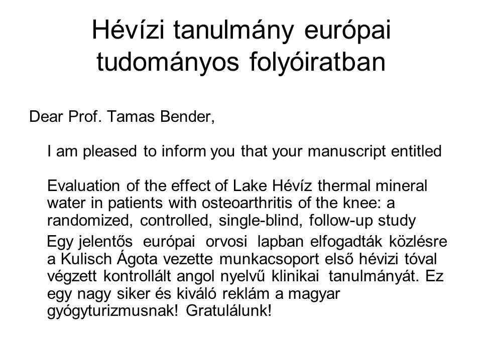 Hévízi tanulmány európai tudományos folyóiratban Dear Prof.