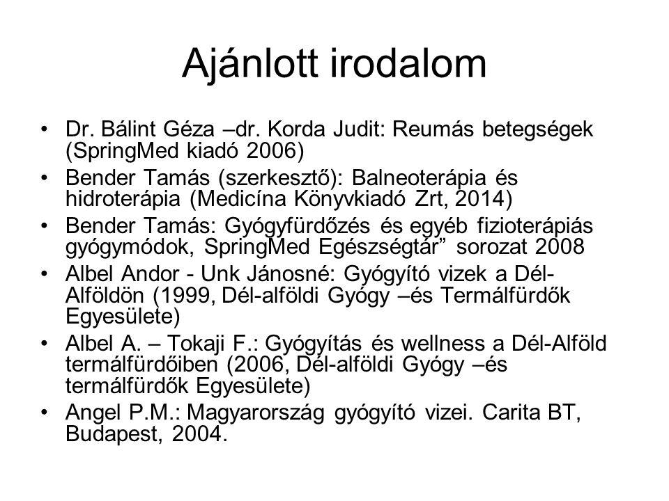 Ajánlott irodalom Dr. Bálint Géza –dr.