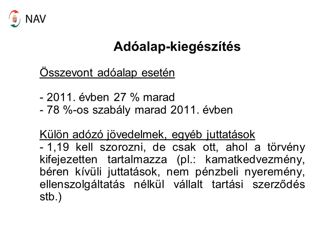 Adóalap-kiegészítés Összevont adóalap esetén - 2011.
