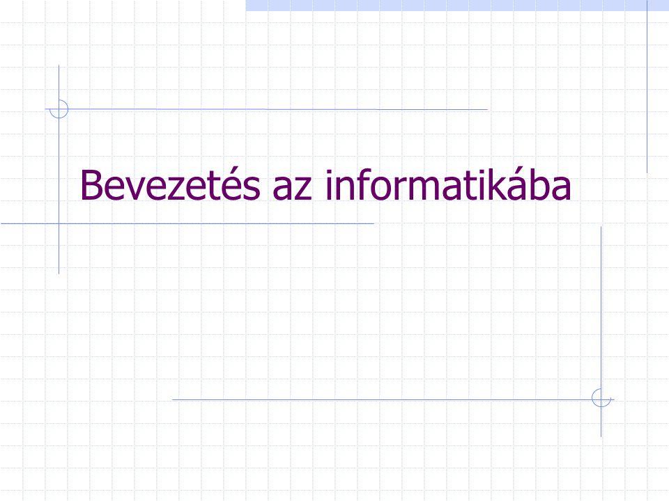 Cél Rendszerező ismeretek Informatikai alapfogalmak PC-n az alkalmazói software-ek önálló használata: pl.