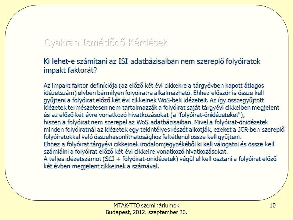 MTAK-TTO szemináriumok Budapest, 2012. szeptember 20. 11