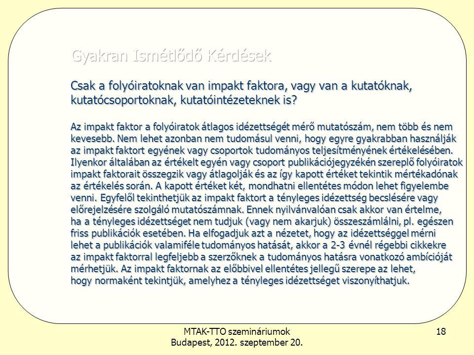 MTAK-TTO szemináriumok Budapest, 2012. szeptember 20. 18