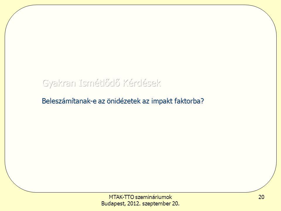 MTAK-TTO szemináriumok Budapest, 2012. szeptember 20. 20