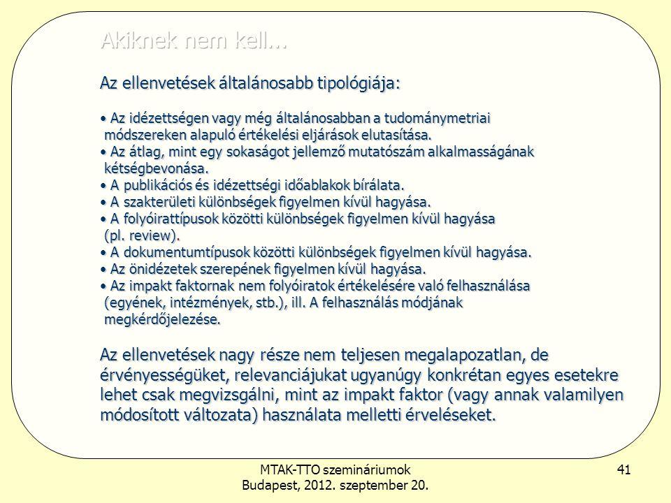 MTAK-TTO szemináriumok Budapest, 2012. szeptember 20. 41