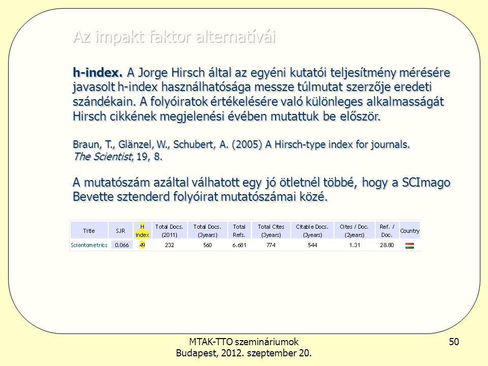 MTAK-TTO szemináriumok Budapest, 2012. szeptember 20. 50