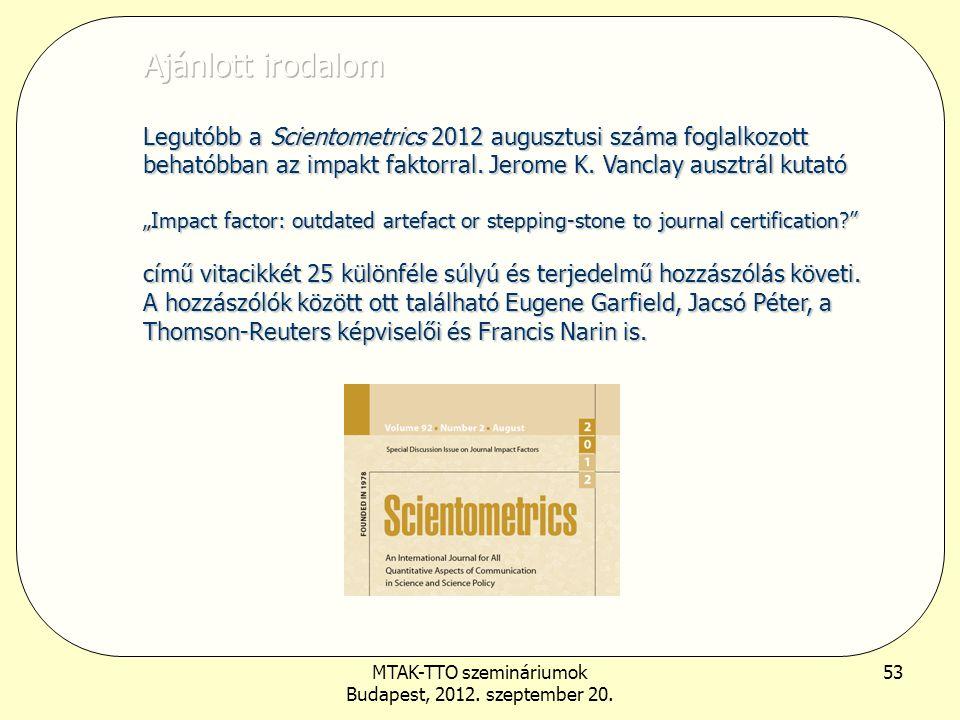 MTAK-TTO szemináriumok Budapest, 2012. szeptember 20. 53