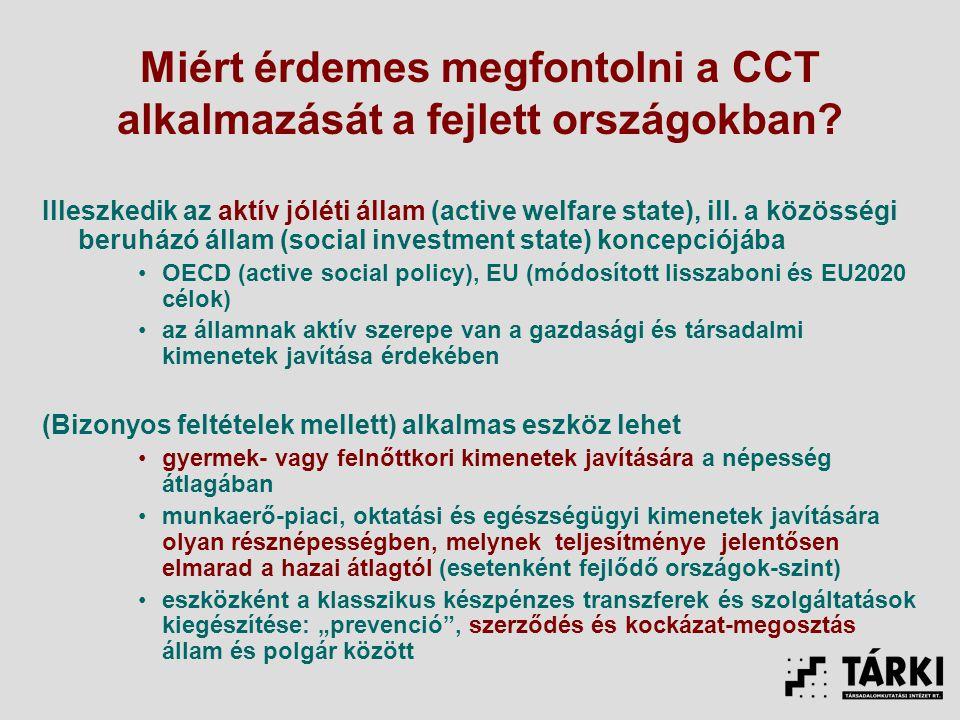 Miért érdemes megfontolni a CCT alkalmazását a fejlett országokban.