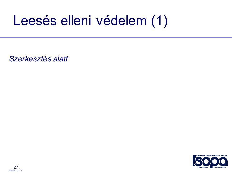 Version 2012 Szerkesztés alatt Leesés elleni védelem (1) 27