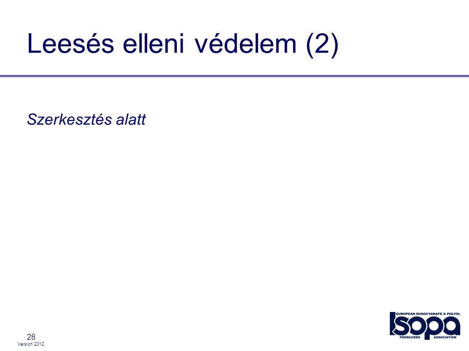 Version 2012 28 Leesés elleni védelem (2) Szerkesztés alatt