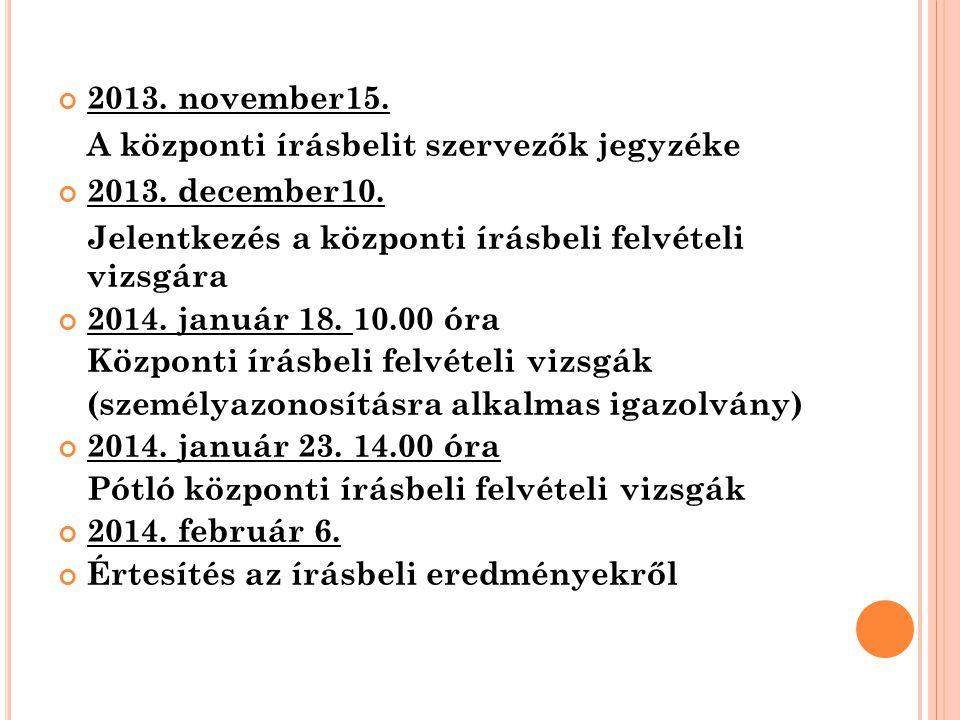 6 2013. november15. A központi írásbelit szervezők jegyzéke 2013.
