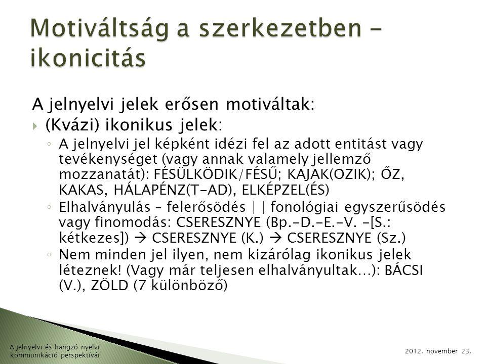 2.Kommunikációval és mentális folyamatokkal kapcsolatos kifejezések 2012.