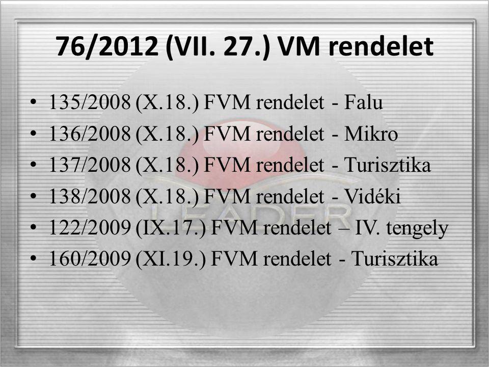 76/2012 (VII.27.) VM rendelet 2012.