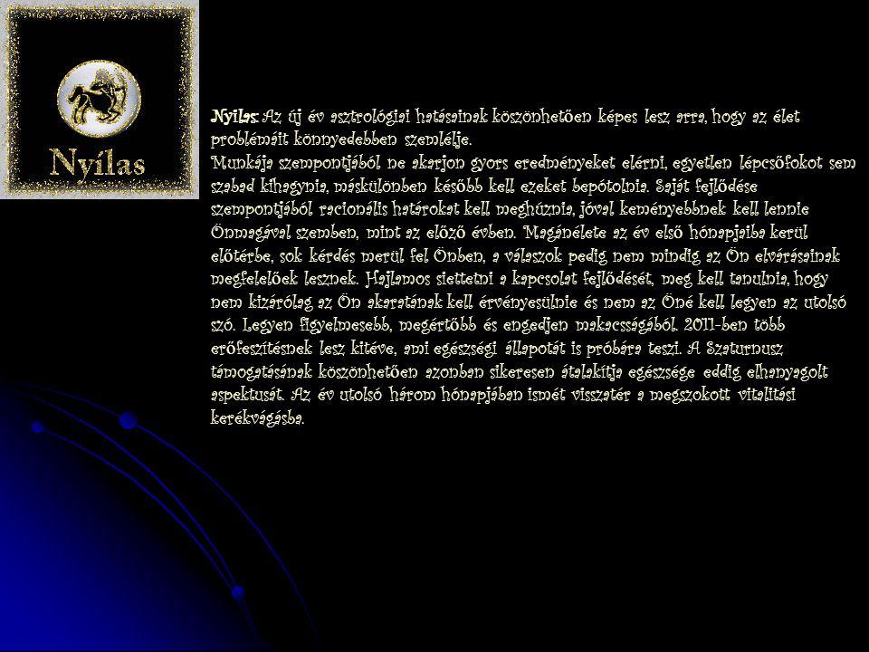 Skorpió: 2011-ben számos új terv megvalósítása kerül el ő térbe. A Szaturnusz pozitívan befolyásolják kreativitását, míg a Jupiter segítségére lesz ab