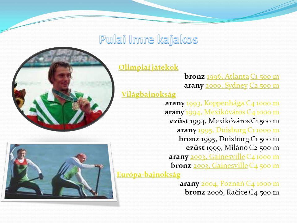 Olimpiai játékok bronz 1996, Atlanta C1 500 m1996, AtlantaC1 500 m arany 2000, Sydney C2 500 m2000, SydneyC2 500 m Világbajnokság arany 1993, Koppenhá