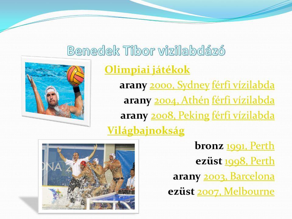 Olimpiai játékok arany 2000, Sydney férfi vízilabda2000, Sydneyférfi vízilabda arany 2004, Athén férfi vízilabda2004, Athénférfi vízilabda arany 2008,