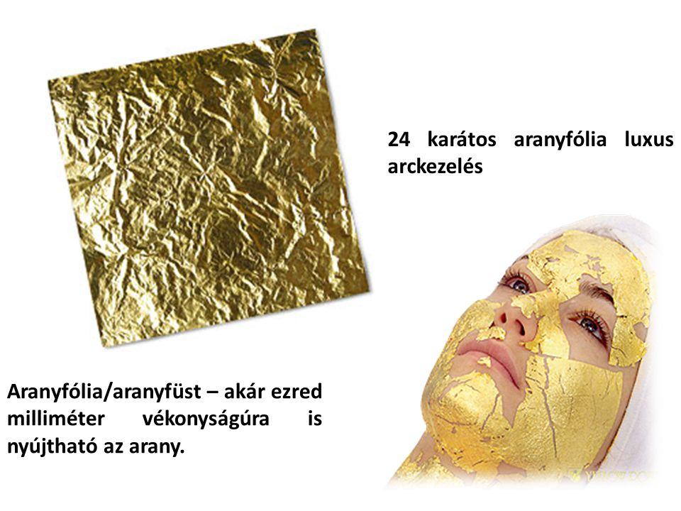 Aranyfólia/aranyfüst – akár ezred milliméter vékonyságúra is nyújtható az arany. 24 karátos aranyfólia luxus arckezelés