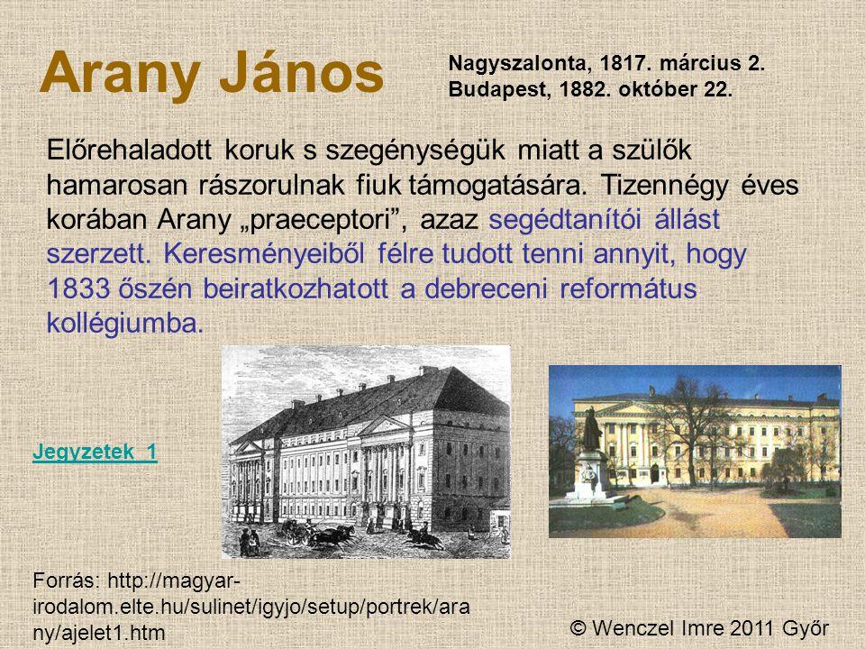 Arany János Nagyszalonta, 1817.március 2. Budapest, 1882.