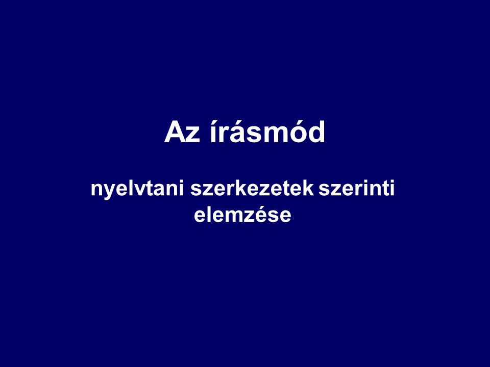 Az írásmód nyelvtani szerkezetek szerinti elemzése