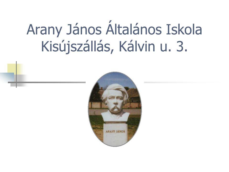 Arany János Általános Iskola Kisújszállás, Kálvin u. 3.