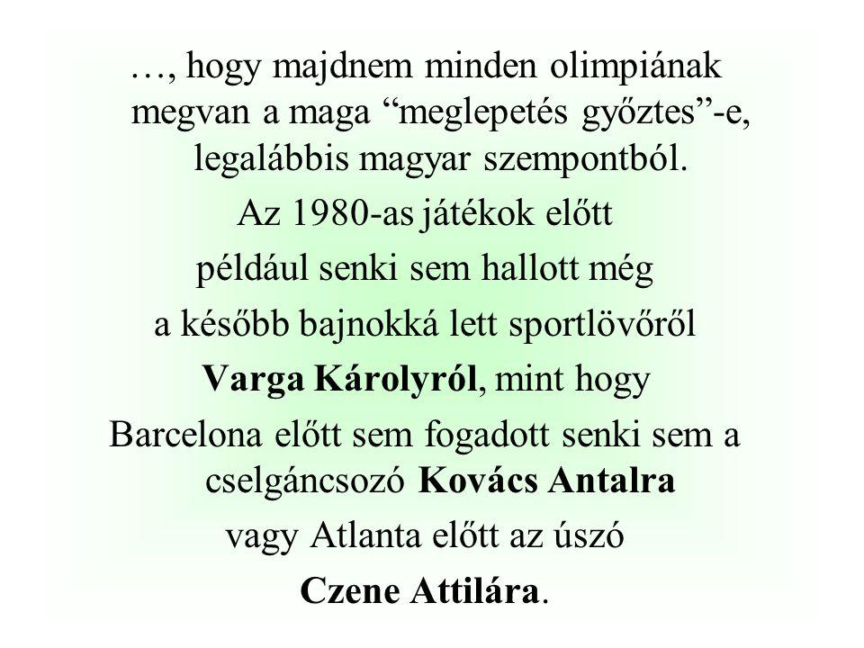 …, hogy az egyetlen sportember a világon, aki hat egymást követő olimpián is szerzett olimpiai bajnoki címet a magyar vívó klasszis ……………………….. volt,